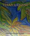 Ferrari-Nunes, Rodrigo (2009) Terra e Carne - Poemas